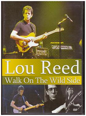 Reed Lou – Lou Reed: Walk On The Wild Side [DVD] [2007]