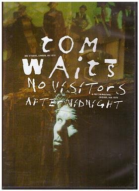 Tom Waits – : No Visitors After Midnight [DVD] [2009]