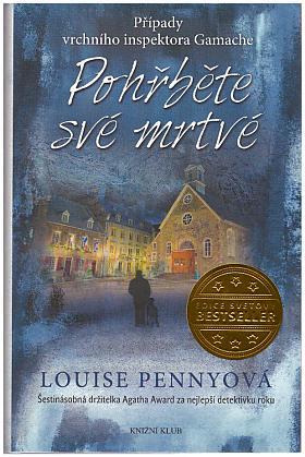 Louise Pennyová – Oživlý kámen