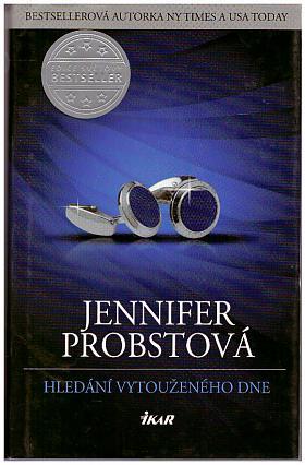 Jennifer Probstová – Hledání vytouženého dne