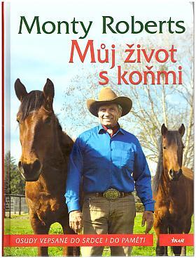 Roberts Monty – Můj život s koňmi