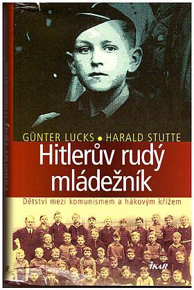 Günter Lucks, Harald Stutte – Hitlerův rudý mládežník