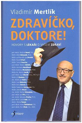 Vladimír Mertlík – Zdravíčko, doktore!