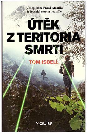 Isbell Tom – Útěk z teritoria smrti