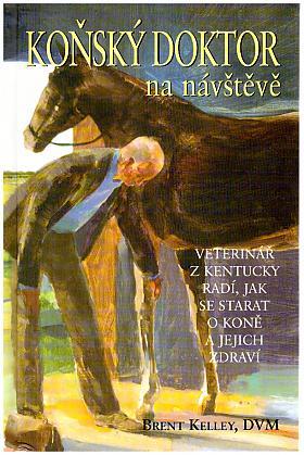 Brent Kelley – Koňský doktor na návštěvě