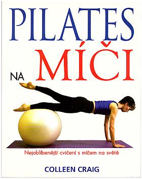 Graig Colleen – Pilates na míči