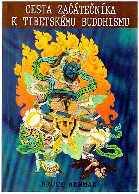 Bruce Newman – Cesta začátečníka k tibetskému buddhismu