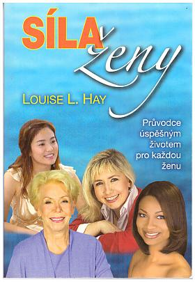 Louise L. Hay – Síla ženy