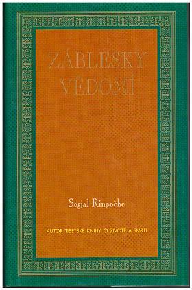 Rinpočhe Sogjal – Záblesky vědomí