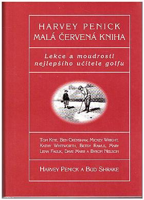 Penick Harvey – Malá červená kniha - Lekce a moudrosti nejlepšího učitele golfu
