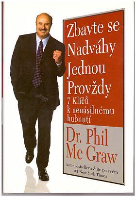 Mc Graw Phil Dr. – Zbavte se nadváhy jednou provždy