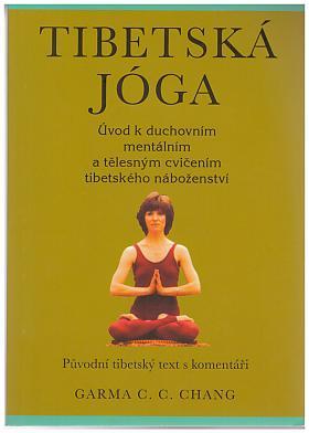 Chang Garma C.C. – Tibetská jóga
