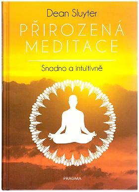 Dean Sluyter – Přirozená meditace