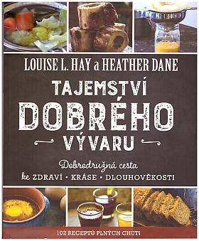 Louise L. Hay – Miluj svůj život - Společník a rádce