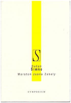 Dušan Šimko – Maraton Juana Zabaly