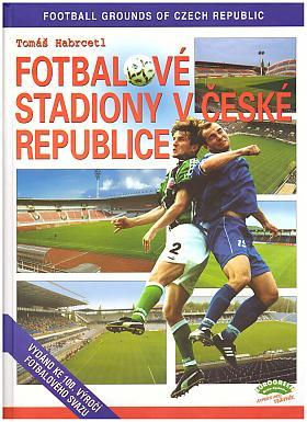 HABRCETL Tomáš – Fotbalové stadiony v České republice