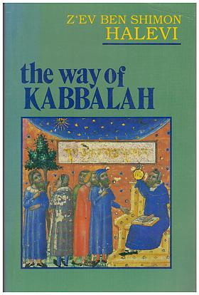 Z'ev ben Shimon Halevi – The Way of Kabbalah -
