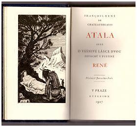 Francois René de Chateaubriand – Atala aneb O vášnivé lásce dvou divochů v pustině