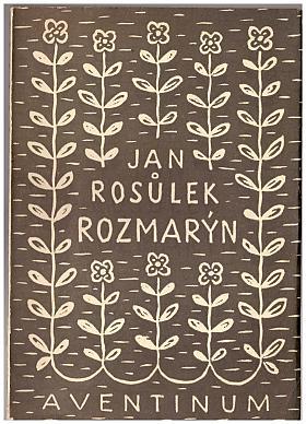 Jan Václav Rosůlek – Rozmarýn (podpis)