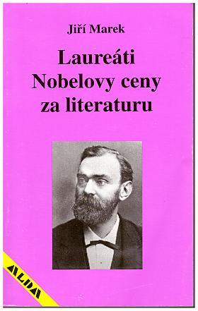 Jiří Marek – Laureáti Nobelovy ceny za literaturu