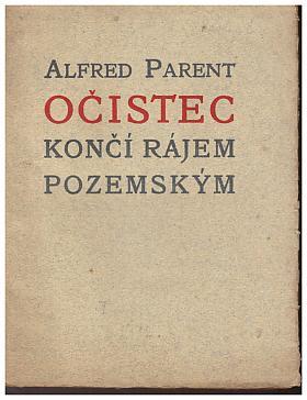 Alfred Parent – Očistec končí rájem pozemským