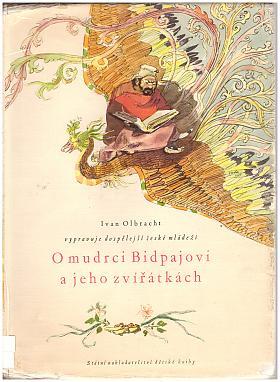 Ivan Olbracht – O mudrci Bidpajovi a jeho zvířátkách