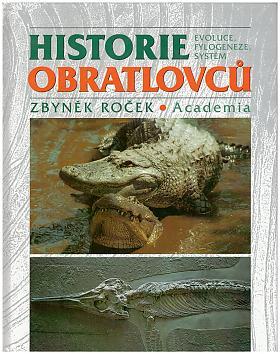 Zbyněk Roček – Historie obratlovců, Evoluce, fylogeneze, systém
