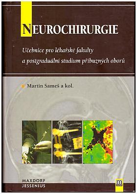 Martin Sameš – Neurochirurgie: učebnice pro lékařské fakulty a postgraduální studium příbuzných oborů