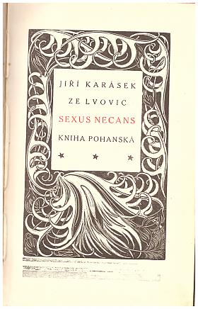 Jiří Karásek ze Lvovic – Sexus necans: kniha pohanská (podpis)