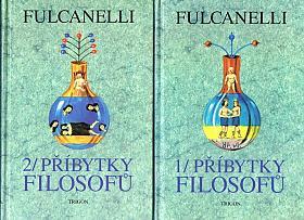 Fulcanelli – Příbytky Filosofů a hermetický symbolismus ve vztahu k posvátnému umění a esoterismu velkého díla I.-II.