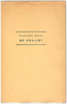 František Halas – Mé krajiny