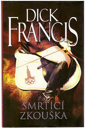 Francis Dick – Smrtící zkouška