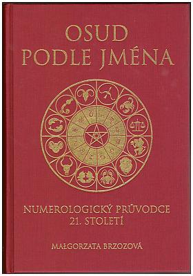 Małgorzata Brzozová – Osud podle jména: numerologický průvodce 21. století