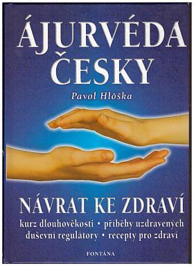 Pavol Hlôška – Ájurvéda česky