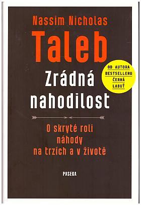 Nassim Nicholas Taleb – Zrádná nahodilost