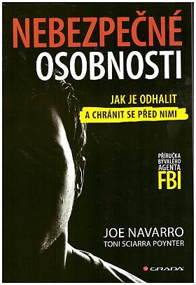 Joe Navarro, Toni Poynter Sciarra – Nebezpečné osobnosti