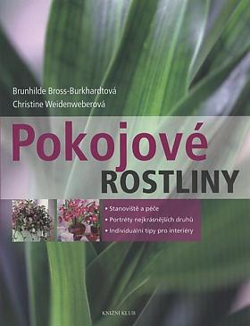 Brunhilde Bross-Burkhardtová, Christine Weidenweberová – Pokojové rostliny