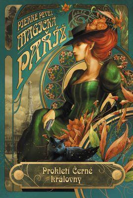 Pierre Pevel – Magická Paříž – Prokletí Černé královny