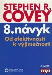Stephen M. R. Covey – 8. návyk