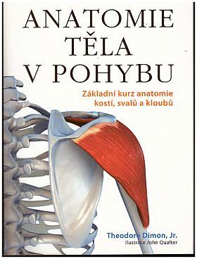 Theodore Dimon – Anatomie těla v pohybu