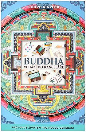 Lordo Rinzler – Buddha vchází do kanceláře