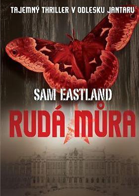 Sam Eastland – Rudá můra