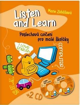 Marie Zahálková – Listen and Learn. Poslechová cvičení pro malé školáky + 2 CD
