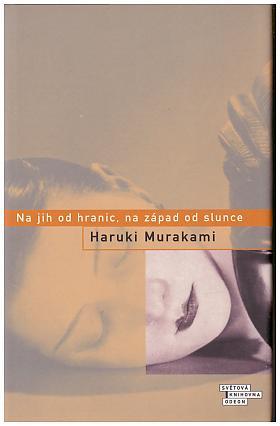 Haruki Murakami – Na jih od hranic, na západ od slunce