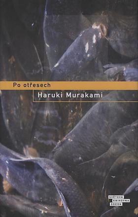 Haruki Murakami – Po otřesech