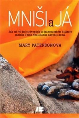 Mary Paterson – Mniši a já
