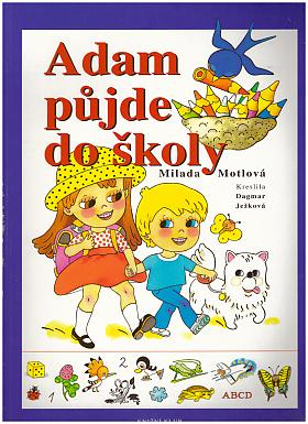Milada Motlová – Adam půjde do školy