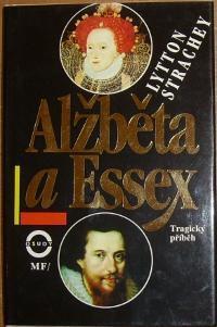Lytton Strachey – Alžběta a Essex