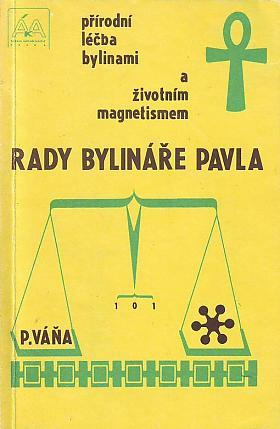 Pavel Váňa – Rady bylináře Pavla