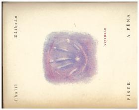 Kahlil Gibran – Písek a pěna